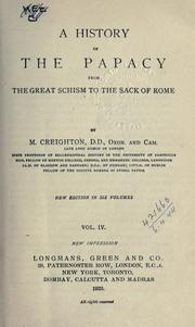 Cover of: A history of the Papacy from the Great Schism to the sack of Rome