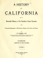 Cover of: A history of California and an extended history of its southern coast counties | James Miller Guinn