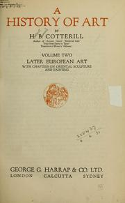 Cover of: A History of art | Cotterill, H. B.