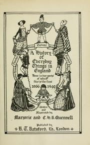 A history of everyday things in England by Marjorie Quennell