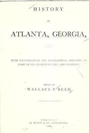 Cover of: History of Atlanta, Georgia | Wallace Putnam Reed