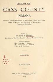 Cover of: History of Cass County Indiana | Jehu Z. Powell
