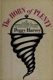 Cover of: The horn of plenty | Peggy Harvey