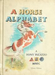Cover of: A horse alphabet. | Tony Palazzo