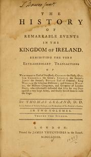 Cover of: history of remarkable events in the kingdom of Ireland. | Thomas Leland