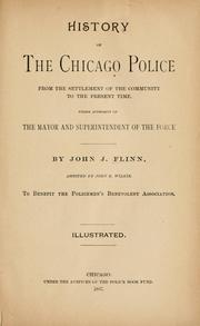 Cover of: History of the Chicago police | Flinn, John Joseph