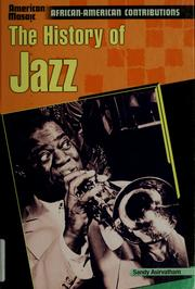 Cover of: The history of jazz | Sandy Asirvatham