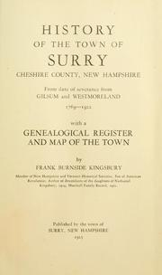 Cover of: History of the town of Surry, Cheshire County, New Hampshire | Frank B. Kingsbury