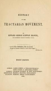 Cover of: History of the Tractarian movement | Edward George Kirwan Browne