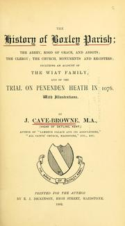 Cover of: The history of Boxley parish | John Cave-Browne