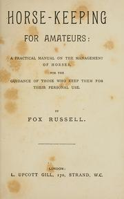 Cover of: Horse-keeping for amateurs | Fox Russell