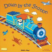 Cover of: Down by the Station (Die Cut Reading)