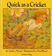Cover of: Quick As a Cricket | Audrey Wood