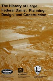 Cover of: The history of large federal dams | David P. Billington