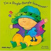 Cover of: I'm a dingle-dangle scarecrow