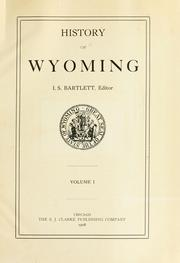 Cover of: History of Wyoming. by Ichabod S. Bartlett