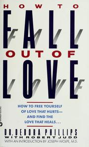 Cover of: How to fall out of love by Debora Phillips