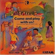 Cover of: Come and play with us!
