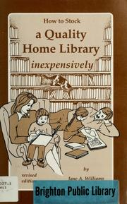 Cover of: How to stock a quality home library inexpensively | Jane A. Williams