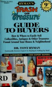 Cover of: Hyman's Trash or treasure guide to buyers by Tony Hyman