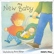 Cover of: My New Baby (New Baby Series)