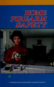 Cover of: Home firearm safety. by