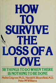Cover of: How to survive the loss of a love | Melba Colgrove