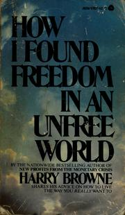 Cover of: How I found freedom in an unfree world