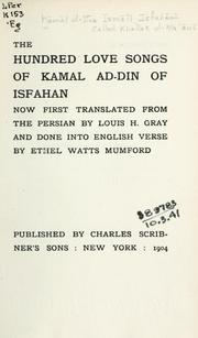 Cover of: hundred love songs of Kamal ad-Din of Isfahan | Kml ul-Dn Ism