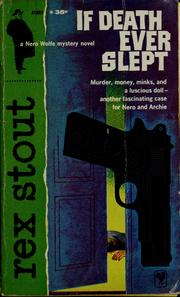 Cover of: If death ever slept | Rex Stout