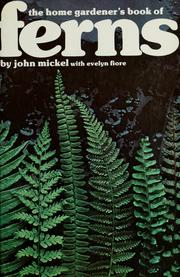 Cover of: The home gardener's book of ferns | John Mickel