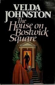 Cover of: The house on Bostwick Square | Velda Johnston