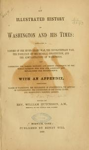 Cover of: An illustrated history of Washington and his times: embracing a history of the seven-years' war | John Frost