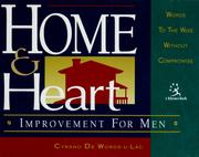 Cover of: Home & heart improvement for men | Cyrano De Words-U-Lac