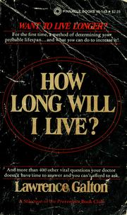 Cover of: How long will I live? | Lawrence Galton