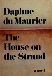 Cover of: The house on the strand by Daphne Du Maurier