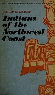 Cover of: Indians of the Northwest coast | Drucker, Philip