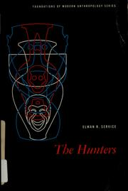 The hunters by Elman Rogers Service