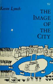 Cover of: The Image of the City | Kevin Lynch