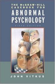 Cover of: McGraw-Hill Casebook in Abnormal Psychology | John Vitkus
