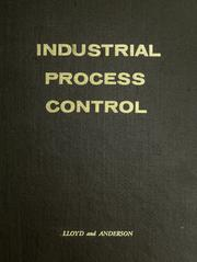 Cover of: Industrial process control | Sheldon G. Lloyd
