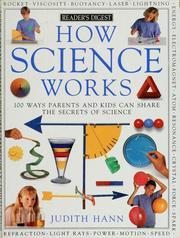 Cover of: How science works by Judith Hann