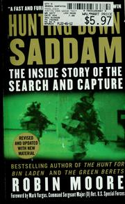 Cover of: Hunting down Saddam | Moore, Robin