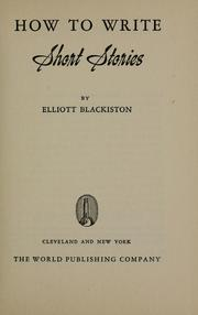 Cover of: How to write short stories | Elliott Blackiston