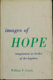 Cover of: Images of hope | William F. Lynch
