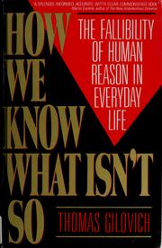 Cover of: How we know what isn't so | Thomas Gilovich