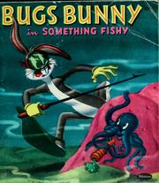 Cover of: Bugs Bunny in something fishy by Alfred Abranz
