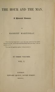 The hour and the man by Martineau, Harriet