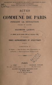 Cover of: Actes de la Commune de Paris pendant la Révolution by Sigismond Lacroix