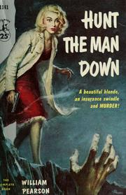 Cover of: Hunt the man down | Pearson, William
